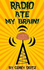 Radio_Ate_My_Brain_2d_cover.jpg