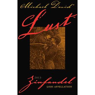 "Michael David ""Lust"" Lodi Appelation Zinfandel"
