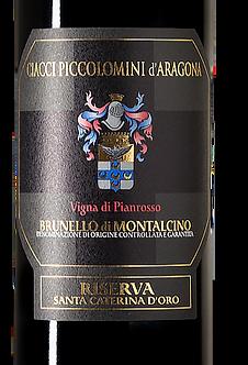 """2012 Ciacci Piccolomini """"Vigna di Pianrosso"""" Riserva Brunello di Montalcino"""