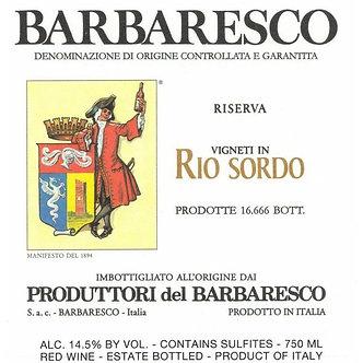 """2015 Produttori del Barbaresco Barbaresco  Riserva """"Rio Sordo"""""""