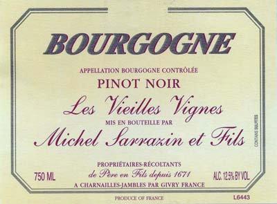 Michel Sarrazin Bourgogne Rouge Pinot Noir V.V.