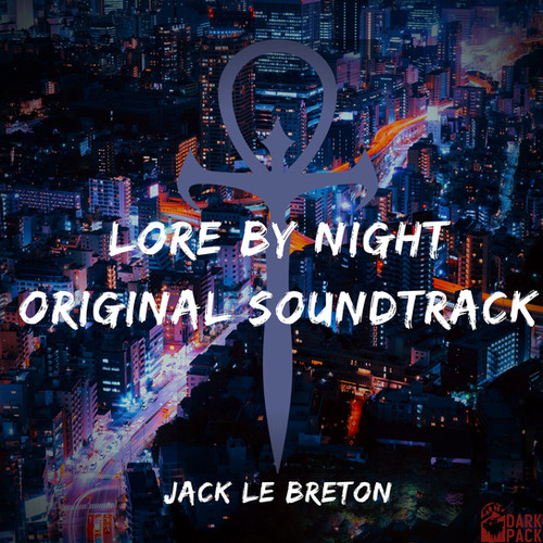 The Lore By Night soundtrack is now LIVE!