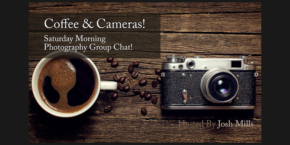 Coffee & Cameras - April 25th