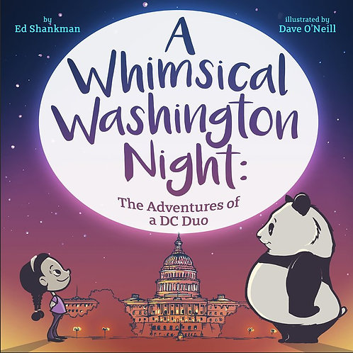 A Whimsical Washington Night: The Adventures of a DC Duo