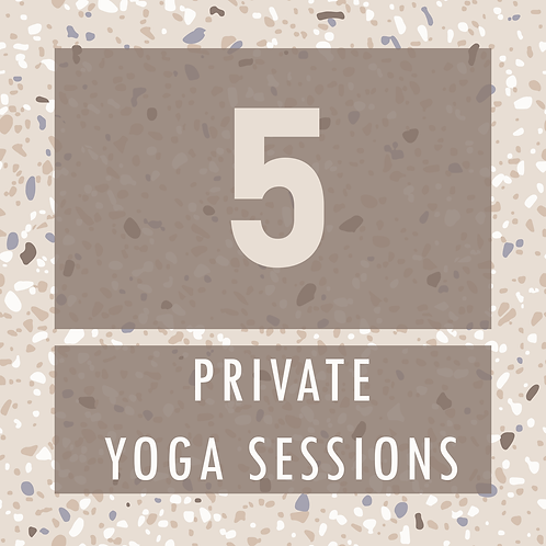 5 Private Yoga Sessions