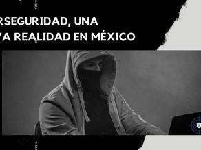 Ciberseguridad, una realidad en México de la cual debemos estar informados.