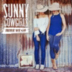 SunnyCowgirls_here-we-go_3000x3000.jpg