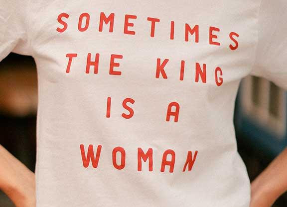 Sometime the King Is a Woman Graphic Tee