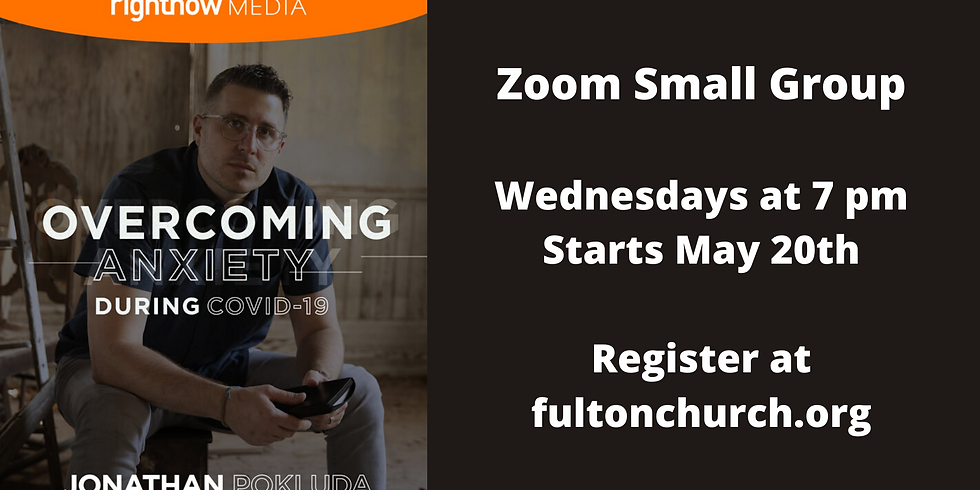 Overcoming Anxiety during Covid-19 Zoom Small Group