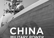 China Military Power: Modernization A Force to Fight and Win