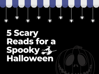 Five Scary Reads for Halloween