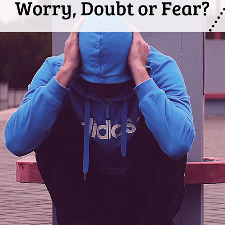 Is the Enemy Attacking You with Worry, Doubt or Fear?