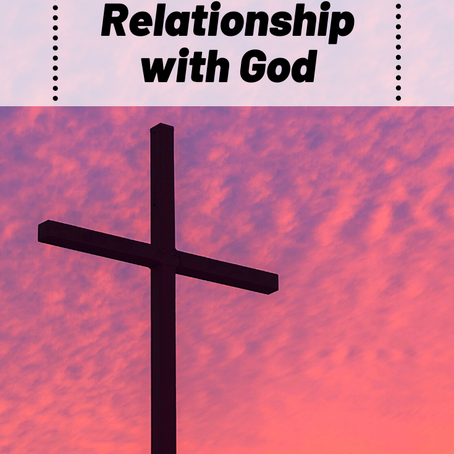 How To: Develop Your Relationship with God