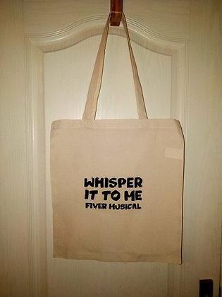 Tote Bag - Whisper It To Me