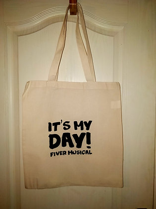 Tote Bag - It's My Day