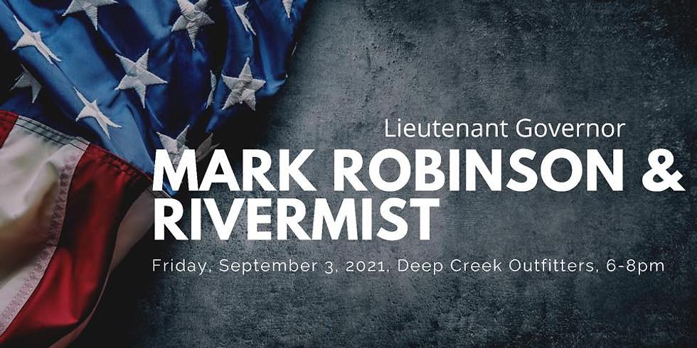 Mark Robinson Fundraiser feat. RIVERMIST