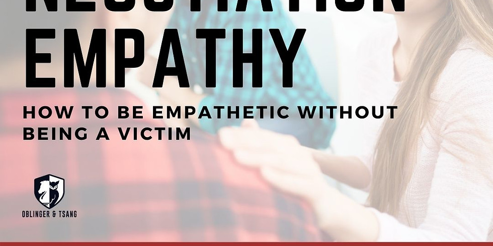Negotiation Empathy: How to be Empathetic without Being a Victim