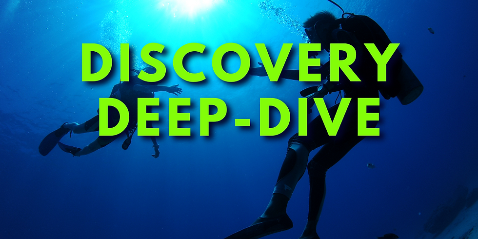 Discovery Deep-Dive