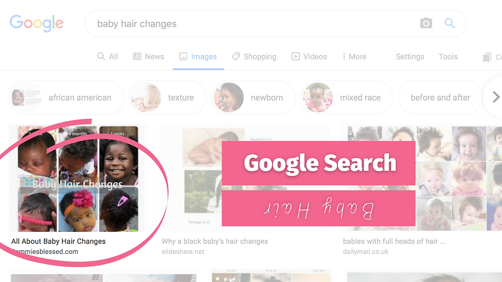 where I rank on google, how do I rank on google, where do I see how I rank on google, how I rank my site on google, baby hair changes, African American baby hair changes, newborn hair changes