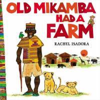 Old. Mikamba Had a Farm Cover