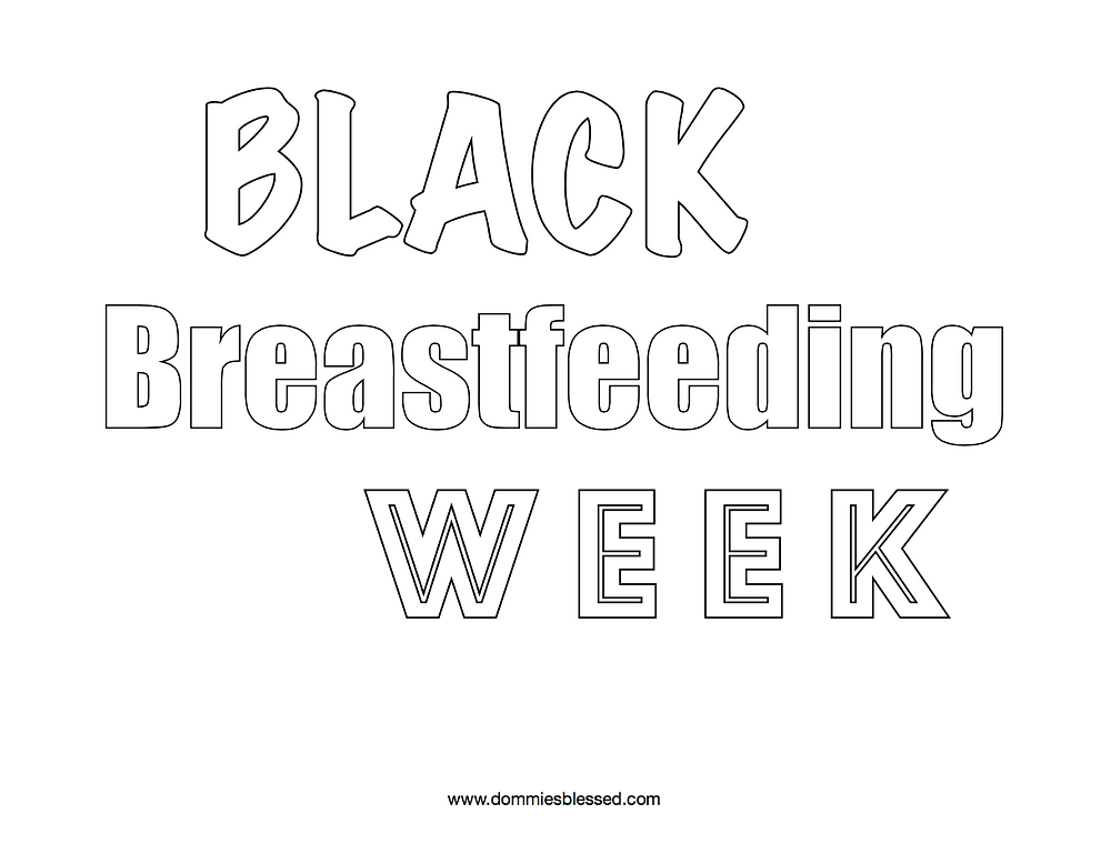 Black Breastfeeding Week Coloring Page | DommiesBlessed