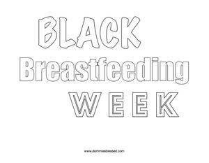 Black Breastfeeding Week Coloring Page   DommiesBlessed