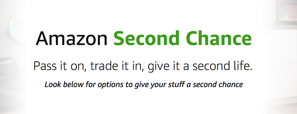 Amazon second Chance, amazon second chance recycling, amazon second chance products, donation programs, recycling programs, recycle devices for cash, the online thrift store