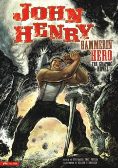 John Henry Hammerin' Hero: The Graphic Novel Book Cover | DommiesBlessed
