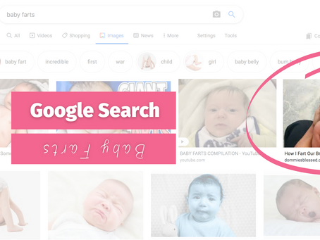 I Rank On Google For Baby Farts