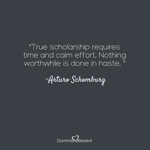 Arturo Schomburg Quote