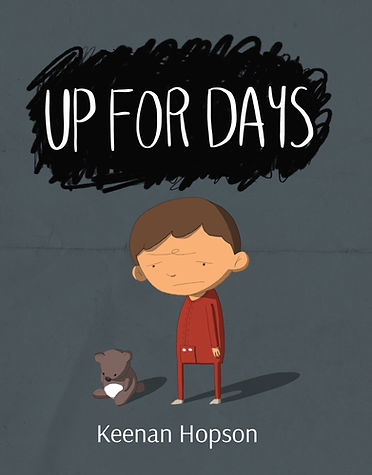 Up For Days cover image by Keenan Hopson