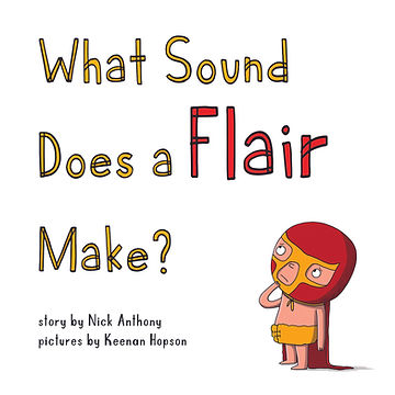Front Cover - What Sound Does a Flair Ma