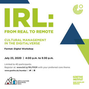 IRL: From Real to Remote - Cultural Management in the Digitalverse - 23 July, 2020