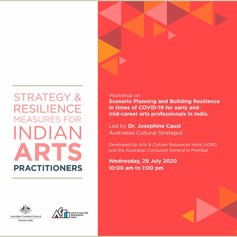 2020 | 29 July, Strategy and Resilience Measures for Indian Arts Practitioners | Workshop
