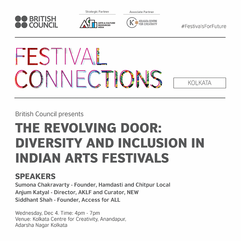 The Revolving Door: Diversity and Inclusion in Indian Arts Festivals - Kolkata Session