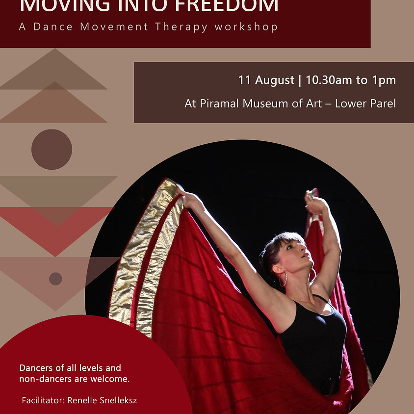 Moving into Freedom   Dance Movement Therapy workshop
