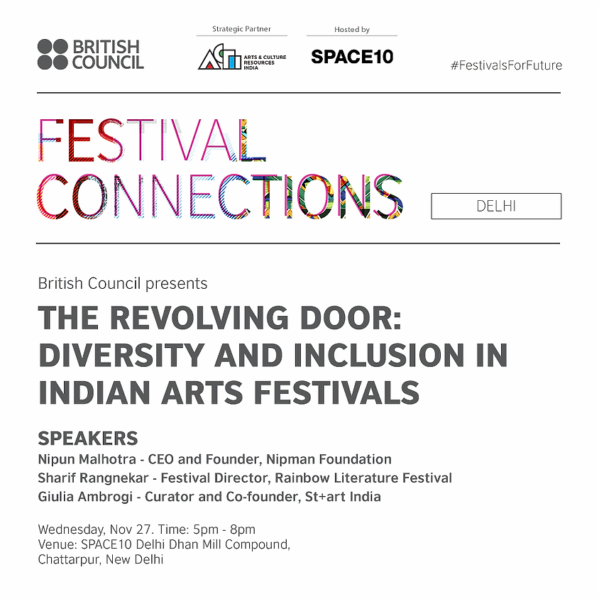 The Revolving Door: Diversity and Inclusion in Indian Arts Festivals - Delhi Session