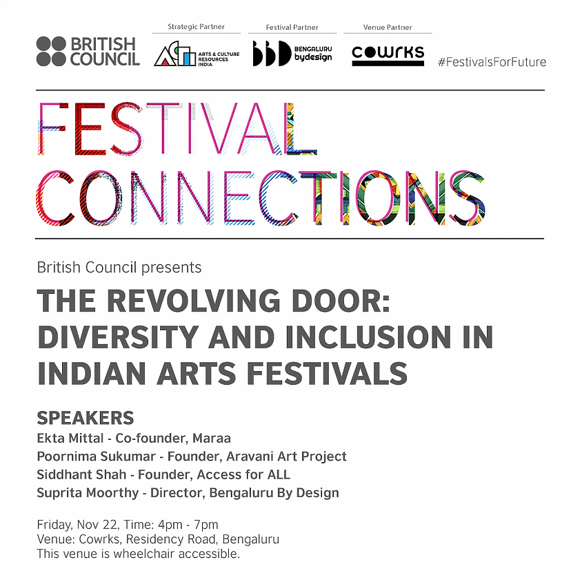 The Revolving Door: Diversity and Inclusion in Indian Arts Festivals - Bengaluru Session