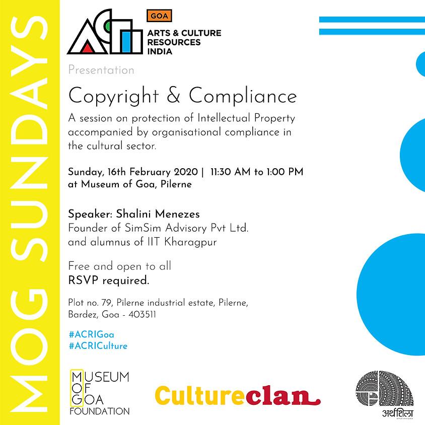 ACRI GOA | MOG Sundays: Copyright and Compliance by Shalini Menezes