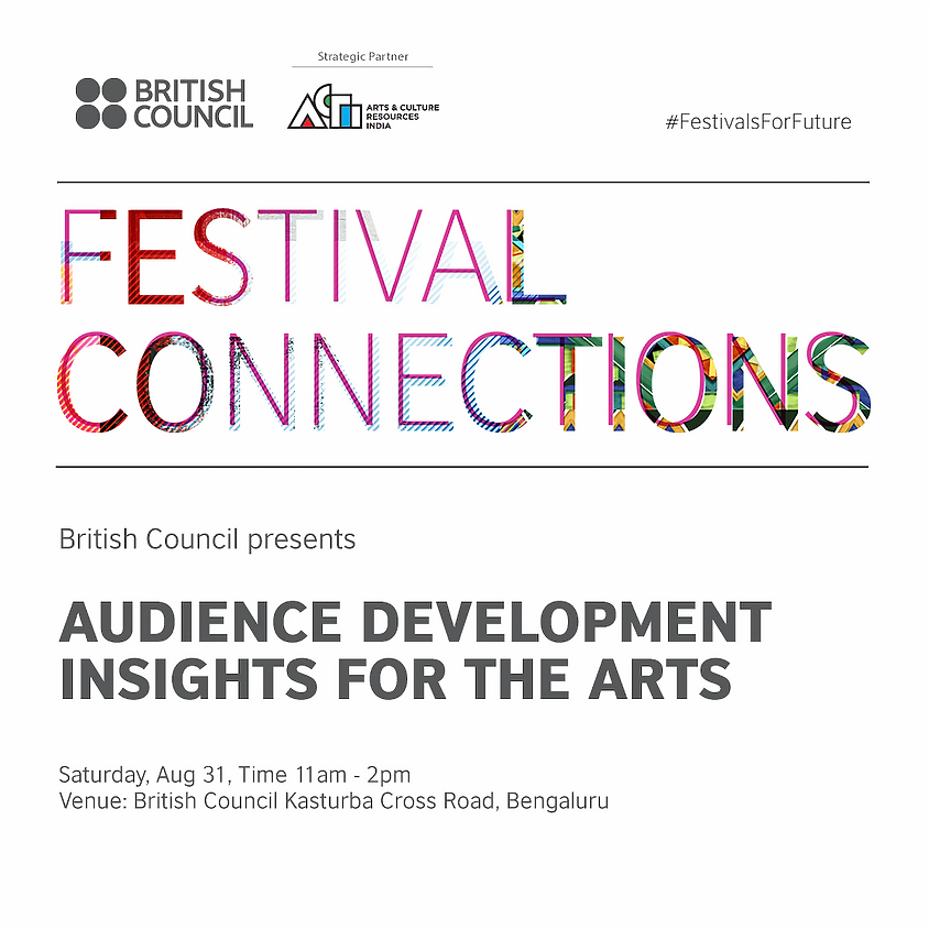 Audience Development Insights for the Arts - Bengaluru Session