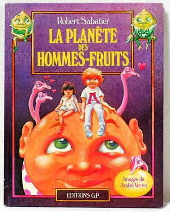 La Planète des hommes fruits