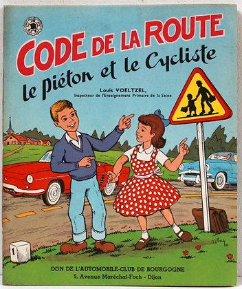 Code de la route le piéton et le cycliste