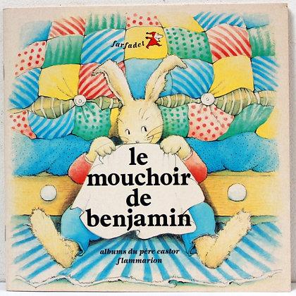 Le mouchoir de Benjamin