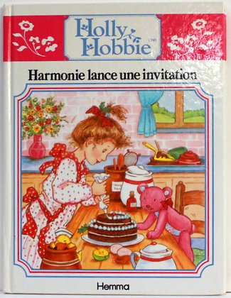 Holly Hobbie -Harmonie lance une invitation