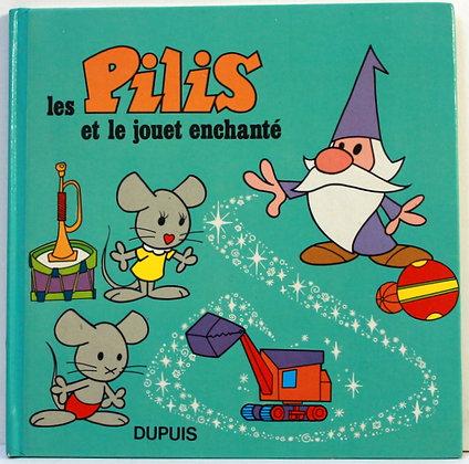 Les Pilis et le jouet enchanté