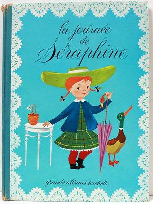 La journée de Séraphine