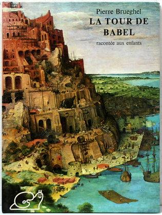 La Tour de Babel racontée aux enfants