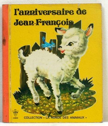 L'anniversaire de Jean-François
