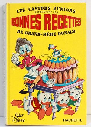 Les bonnes recettes de Grand-Mère Donald