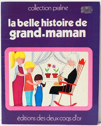 La belle histoire de grand-maman